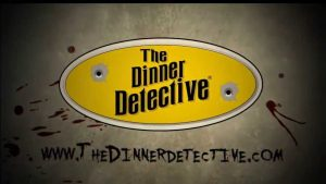 The Dinner Detective - Interactive Murder Mystery Dinner Show