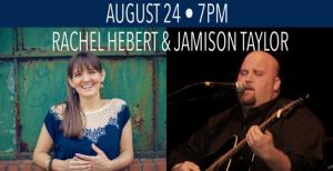 Singer/Songwriter Series: Rachel Hebert & Jami...