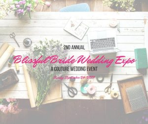 2nd Annual Blissful Bride Wedding Expo