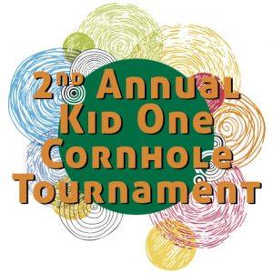 2nd Annual Kid One Cornhole Tournament
