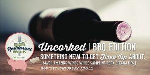 Uncorked BBQ Edition
