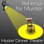 Mystery Dinner Theatre: