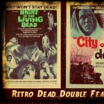 """Retro Dead Double Feature - """"Night of the Living D..."""