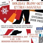 Holiday Blow-Out Extravaganza