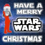 Have a Merry Star Wars!