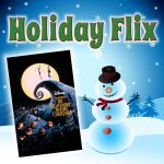 Holiday Flix: The Nightmare Before Christmas