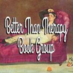The Better Than Therapy Book Club