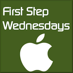 First Step Wednesdays - Get the Most Out of Your i...