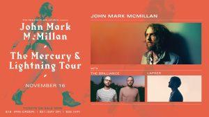 John Mark McMillan - The Mercury & Lightning T...
