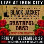 "The Black Jacket Symphony presents The Grateful Dead's ""American Beauty"""