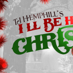 TJ Hemphill's I'll Be Home For Christmas Stage Play