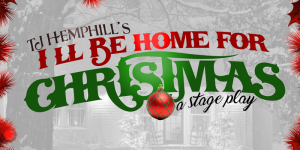 TJ Hemphill's I'll Be Home For Christmas Stage Pla...
