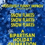 Positively Funny Improv presents A Bipartisan Holiday Show