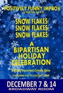 Positively Funny Improv presents A Bipartisan Holi...