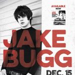 Live at the Lyric: Jake Bugg with Maddie Medley