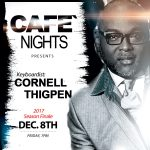 Cafe Nights Presents Cornell Thigpen in Concert