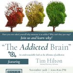 """The Addicted Brain"" with Bradford Health Services"