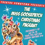 The Miss Goosepatch Christmas Pageant by Daniel Ma...