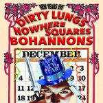 New Years Eve 2018 with Te Dirty Lungs, Nowhere Squares, Bohannons