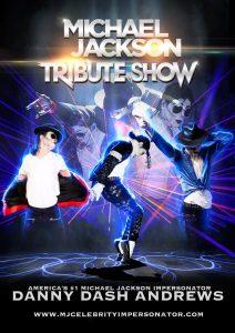 Danny Dash Andrews Presents: Michael Jackson Tribu...