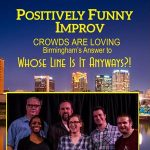 All New Positively Funny Improv Show!