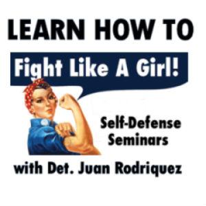 Self–Defense for Women with Det. Juan Rodriquez