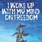 Author Visit with Janice Wesley Kelsey – I Woke Up With My Mind On Freedom