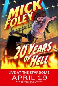 Mick Foley's 20 Years of Hell Tour