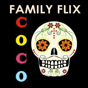Familia Flix: Coco