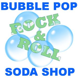 Bubble Pop Rock & Roll Soda Shop