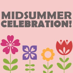 Midsummer Celebration