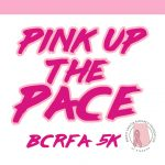 Pink Up The Pace: BCRFA 5k & 1 Mile Color Run