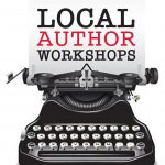 "Local Author Workshops – ""The smART of Writing, Publishing, and Marketing"""