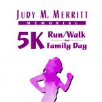 Judy M. Merritt Memorial 5K & Family Fun Day