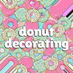 Teen Donut Decorating Summer Kickoff