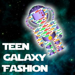 Teen Galaxy Fashion