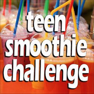Teen Smoothie Challenge