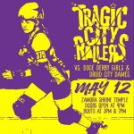 Tragic City Rollers 2nd Home Bout Double-Header