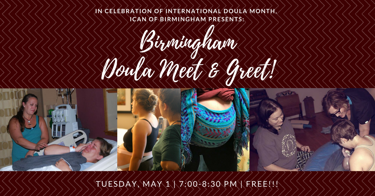 Birmingham doula meet and greet presented by ican of birmingham birmingham doula meet and greet presented by ican of birmingham birmingham365 m4hsunfo