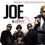 Mother's Day Celebration Featuring Joe