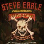Live at the Lyric: Steve Earle & The Dukes Copperhead Road 30th Anniversary