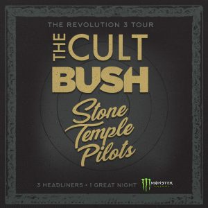 THE CULT * BUSH * Stone Temple Pilots - Revolution 3 Tour