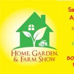 Home, Garden & Farm Show