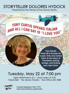 "STORYTELLER DOLORES HYDOCK presents TONY CURTIS SPEAKS ITALIAN AND ALL I CAN SAY IS ""I LOVE YOU"""