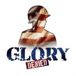 Glory Denied