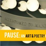 Pause: An Art & Poetry Mash Up