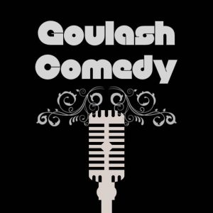 Goulash Comedy