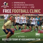 FREE Kids & Pros Football Clinic