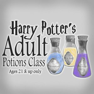 Harry Potter's Adult Potions Class *****SOLD OUT******
