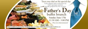 Father's Day Buffet Brunch at the Watermark Place